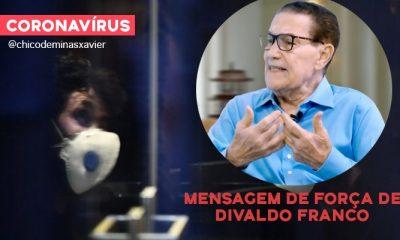 Coronavírus: nova mensagem de Divaldo Franco de esperança